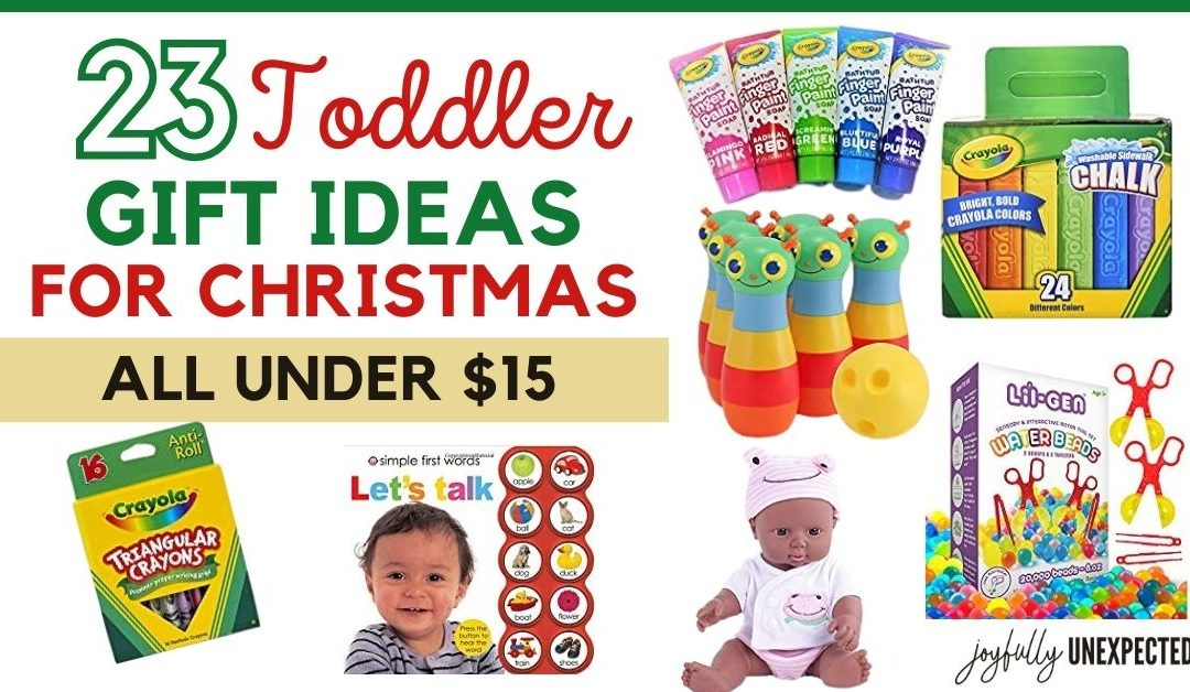 23 Gift Ideas for Toddlers Under $15