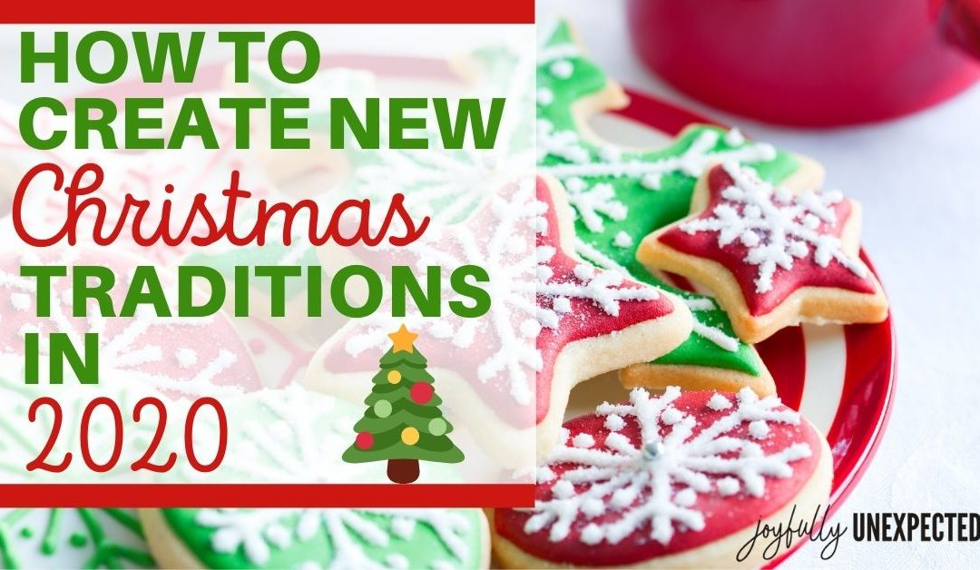 How to Create New Christmas Traditions in 2021