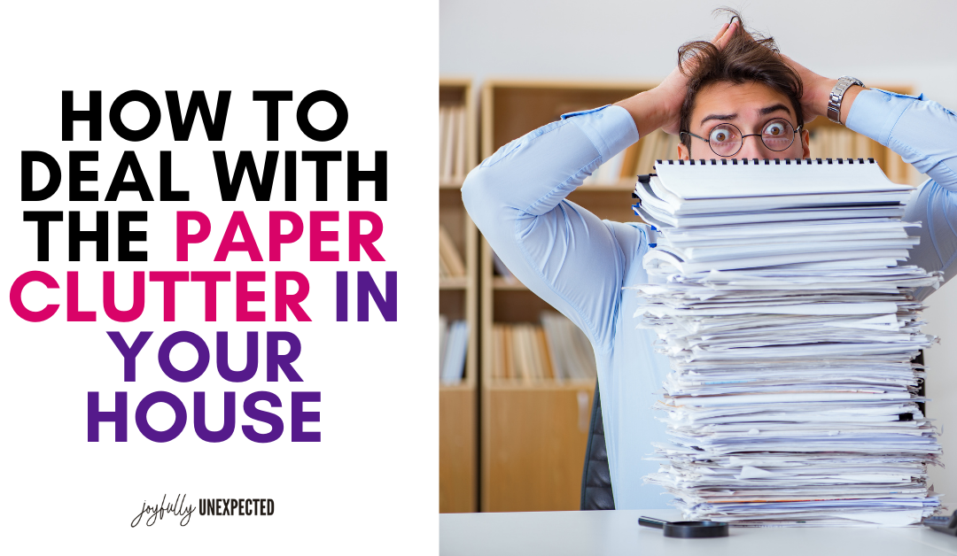 How to Stop Paper Clutter in Your House
