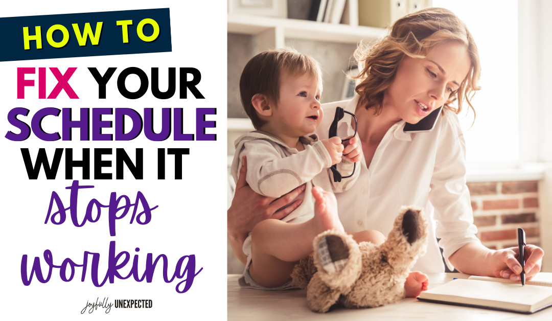 How to Fix Your Schedule When It Stops Working