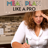 5 Steps to Meal Plan Like a Pro