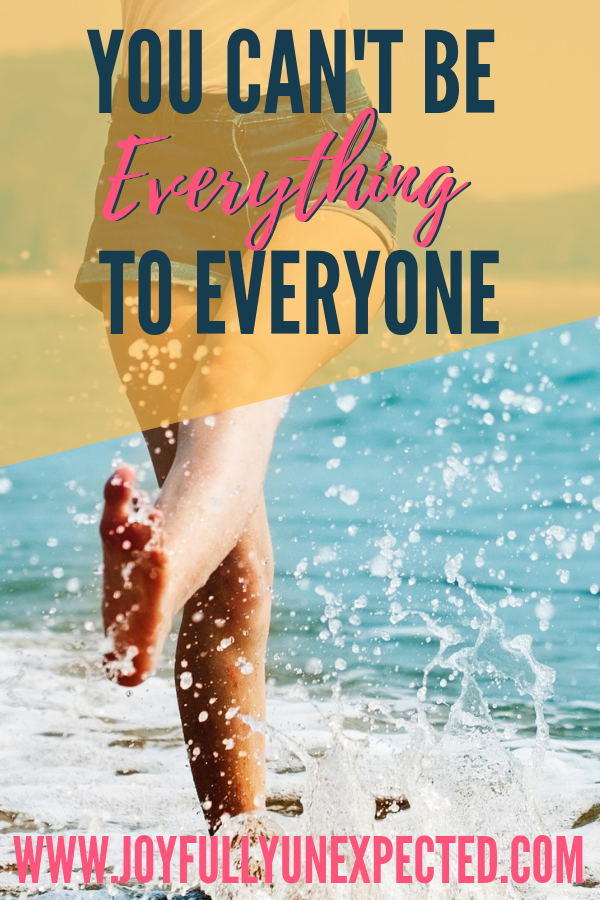 you can't be everything to everyone